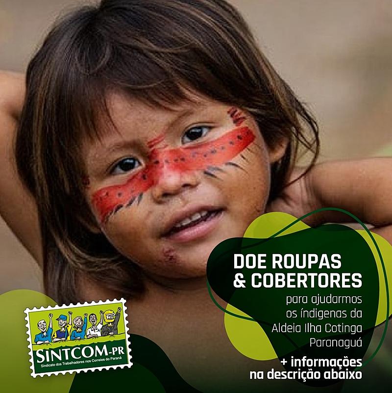 3d5f5321e413716ee047f1d835c4ad32 - Trabalhadores dos Correios recebem agasalhos para doar a comunidade indígena do PR